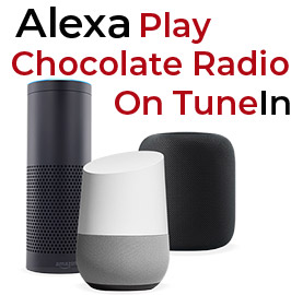 Alexa play Chocolate Radio On TuneIn Logo