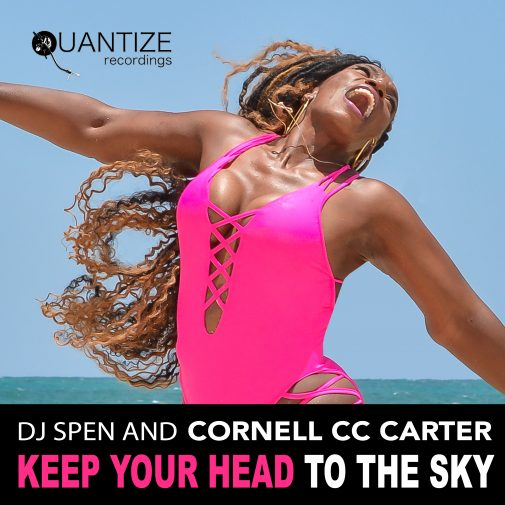 DJ Spen and Cornell C.C. Carter new track Keep Your Head to The Sky out September 2020