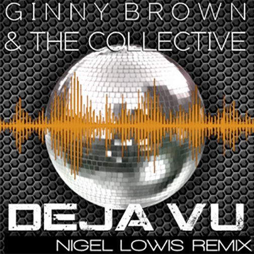 Ginny Brown & The Collective new track September 2020 Deja Vu