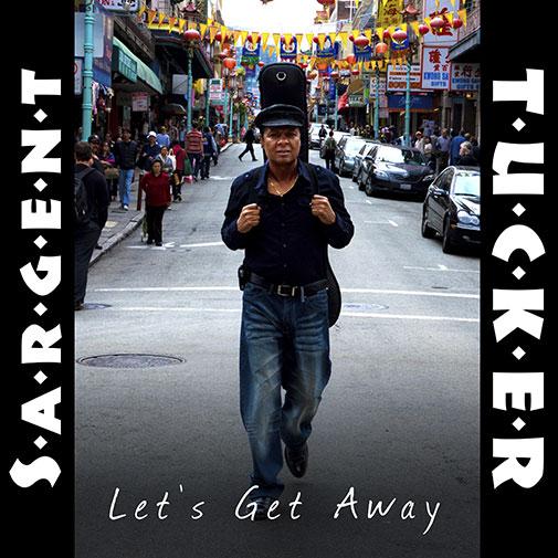 Sargent Tucker Lets Get Away new Single September 2020