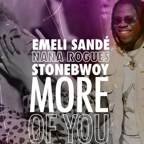 Emeli Sande Ft Nana Rogues & Stoneboy new Single More Of You Out Nov 2020