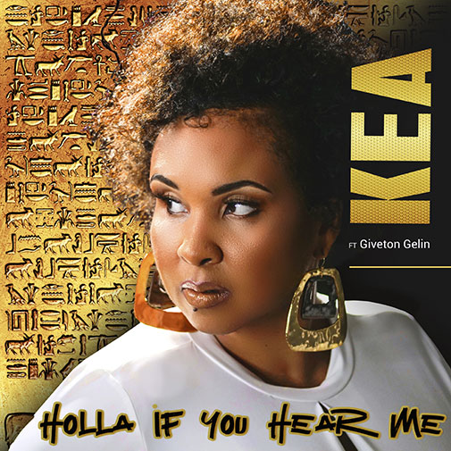 New Single From Kea Ft Giveton Gerlin Holla If You Hear Me Out Jan 2021