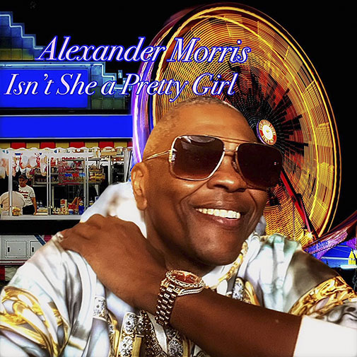 New single release for Alexander Morris - Isn't She A Pretty Girl out April 2021