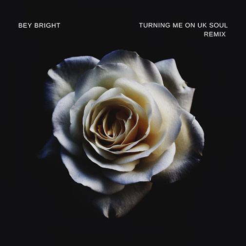 New Single Release from Bey Bright - Turning Me On Out April 2021
