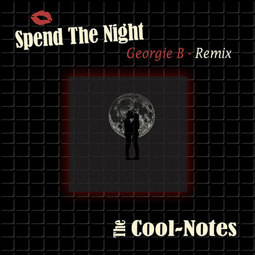New Soulful Record Releases for April 2021 Include The The Cool Notes Spend The Night (Georgie B Remix)
