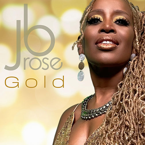 JB Rose New Music Out May 2021 Title Gold
