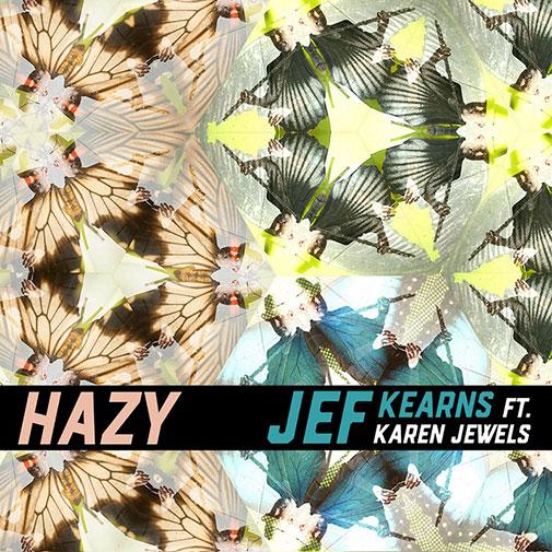 CD Cover new Jef Kearns Ft Karen Jewells Single Hazy out June 2021