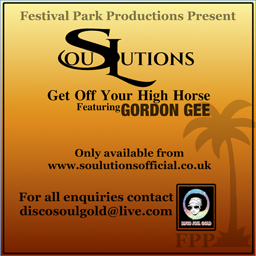 SouLutions Ft Gordon Gee new single Get Off Your High Horse, out July 2021 (CD Cover)