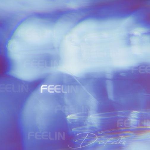 D Folks new single Feelin out August 2021 (CD Cover)