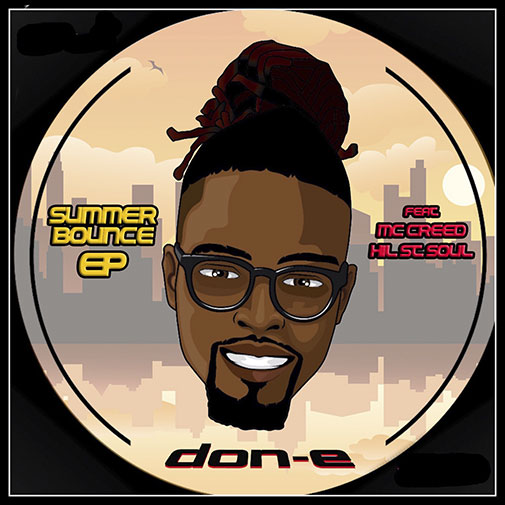 Don E Ft Hill St Soul New EP Summer Bounce out August 2021