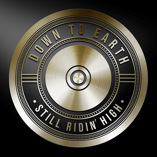 Down To Earth new LP Still Ridin High out September 2021
