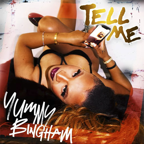 Yummy Bingham delivers her new single release Tell Me September 2021