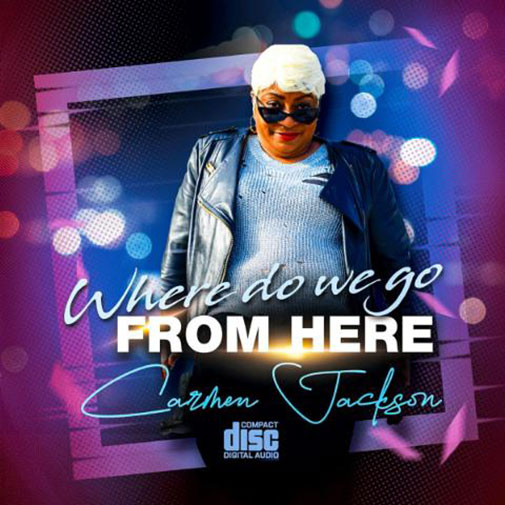 Carmen Jackson with her new single Where Do We Go From Here out October 2021