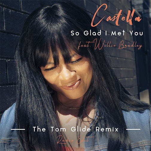 Castella The New Tom Glide Remix Radio Edit. So Glad I Met You Out October 2021
