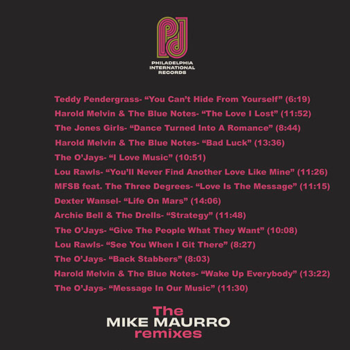 PIR, The Mike Maurro Remixes 14 remixes of the Philadelphia Classics out October 2021