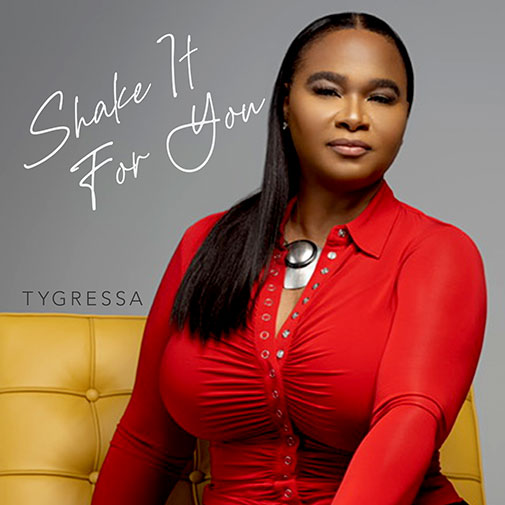 Tygressa with her new single Shake It For You out October 2021